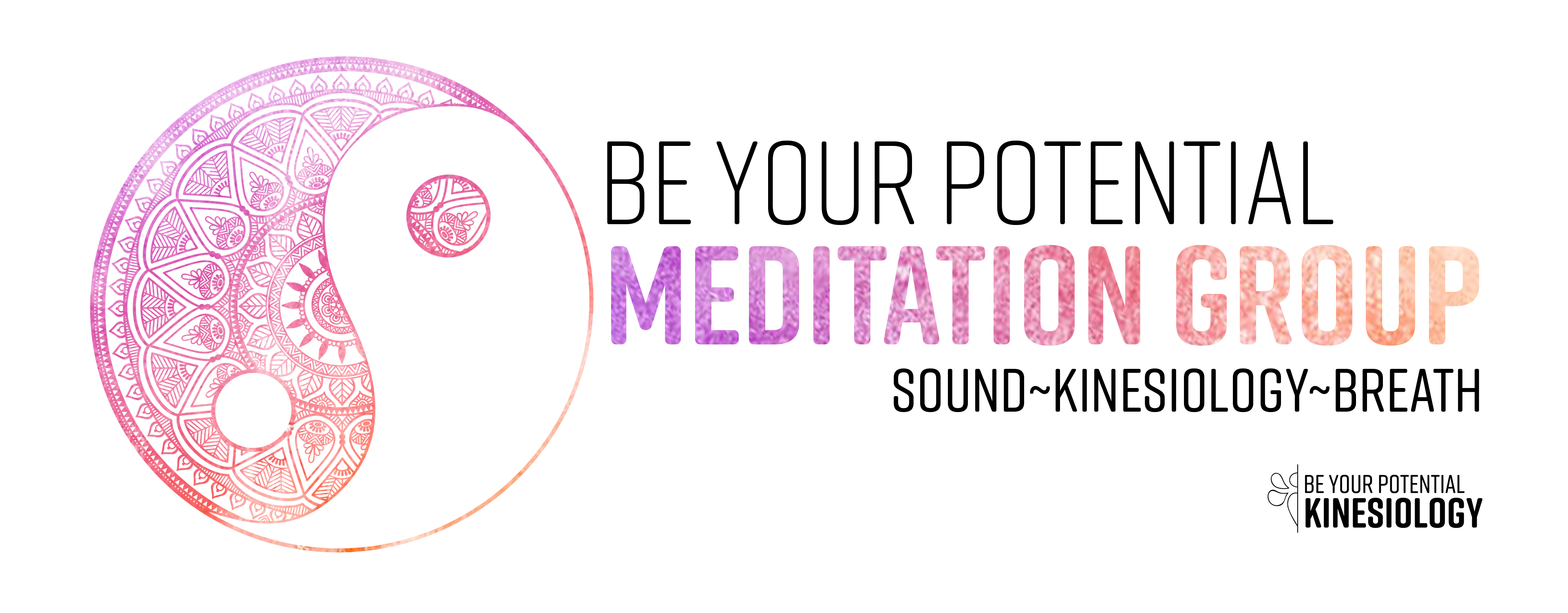 Be Your Potential Meditation Group